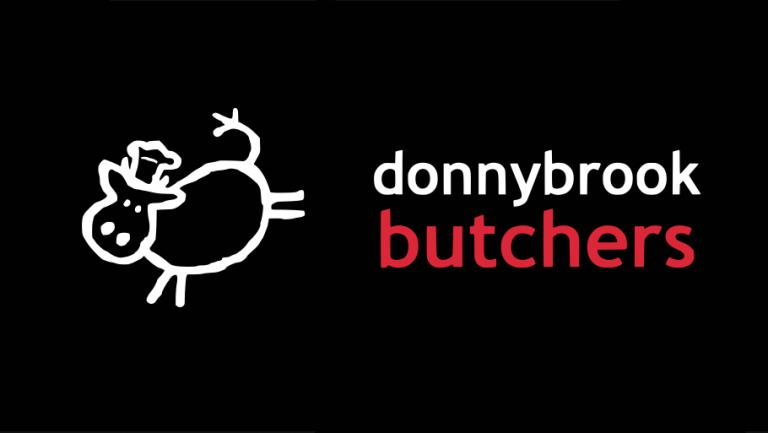 DONNYBROOK BUTCHERS